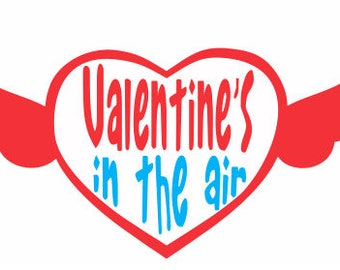 Valentine's in the air heart-Svg files-holidays,process yourself,-Valentine's Day