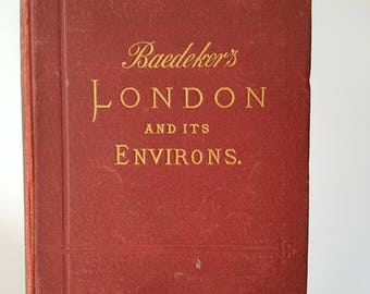 Baedeker's London and it's Environs Vintage Book 1892