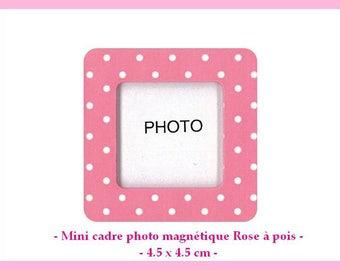 Pink X 1 Mini magnetic picture frame with white dots - approximately 4.5 x 4.5 cm - new