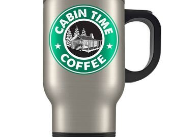 Cabin Travel Mugs - Starbucks Parody Cabin Time Log Cabin Travel Coffee Mug - The Perfect Cup for The Cottage