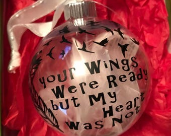 Christmas Bulb, Your wings was ready but my heart was not, Decorations, Memorabilia
