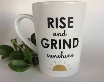 Rise And Grind Sunshine Coffee Mug