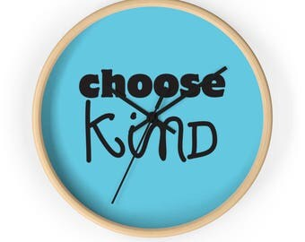 Choose Kind Classroom Wall Clock wonder movie rj palacio kindness anti bullying were all wonders motivation schools positive message