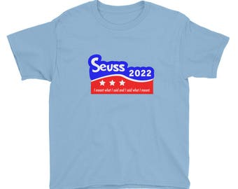 Kids Dr Seuss for President 2022 T-Shirt read across america great gift thing 1 cat in the hat grinch green eggs and ham lorax reading