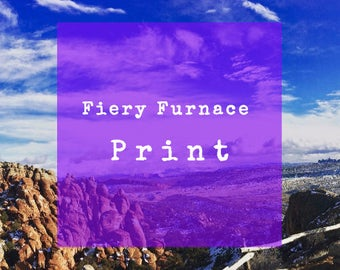 Limited Edition 8 X 10 Print of the Fiery Furnace, Arches National Park, Moab, Utah