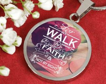 Walk By Faith - Adjustable Necklace Pendant