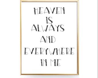 Heaven is always and everywhere in me- Nursery Decor- You Print Printable Wall Art - JPEGs - Nursery Sign, Bedroom Sign Wall Art