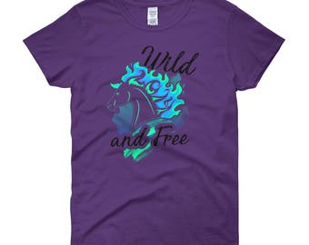 Wild And Free..., Womens Short Sleeve T-shirt