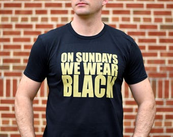 New Orleans Tee, Men's and Women's Sizes, On Sundays We Wear Black, New Orleans T-Shirt, New Orleans Shirt, New Orleans Tshirt, New Orleans