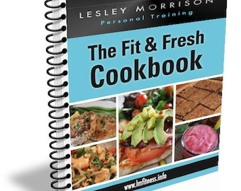 The Fit & Fresh CookBook