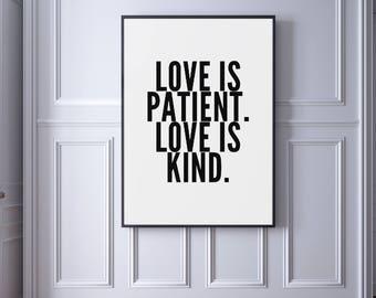 Love is Patient Love is Kind, 1 Corinthians 13:4-8, Bible Verse art print, Wedding Art, Printable Scripture Verse, Typography Art, Bible Art
