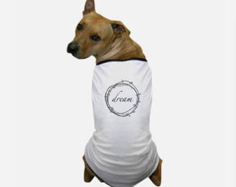 Dream Dog T-Shirt - Custom Dog Clothes - Luxury Dog Clothes - Personalized Dog Clothes - Designer Puppy Clothes