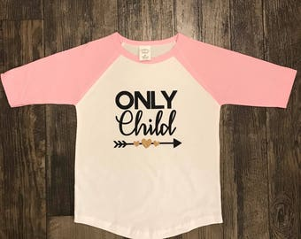 Only child shirt- pregnancy reveal shirt- only child expiring shirt