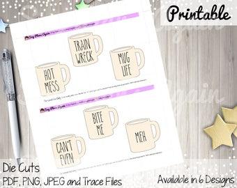 DIE CUT, Mug Life, Planner Printable