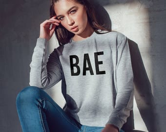 BAE Sweatshirt Women, Sweatshirt for woman, funny sweatshirt, gifts for girlfriend, funny sweatshirt, ladies sweatshirt, girls sweatshirt