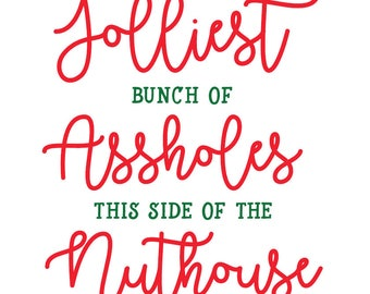 Jolliest Bunch of Assholes this Side of the Nuthouse Christmas Vacation SVG file shirt design download cricut silhouette vinyl decal file