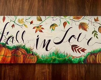 Fall In Love Hand Painted Wooden Sign