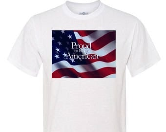 PROUD To Be An AMERICAN Polyester T-Shirt