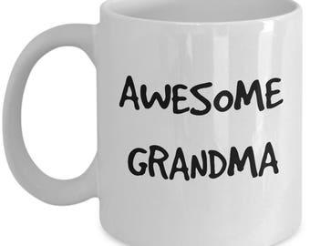 Awesome Grandma Coffee Tea Mug - White Ceramic Cup