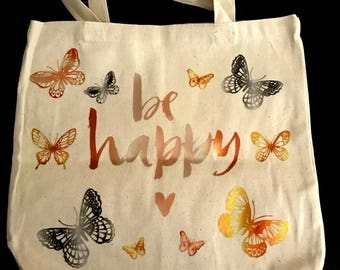 """13.5 x 13.5 x 3.5 """"Be Happy"""" Butterfly Canvas Tote"""