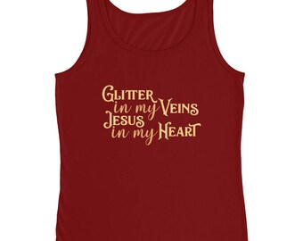 Glitter in my Veins Jesus in my Heart Ladies' Tank Top - Valentines Cotton Sleeveless Christian Top