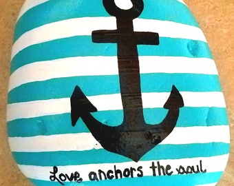 Love Anchors The Soul hand painted rock