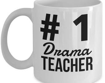 Drama Teacher Coffee Mug - #1 Drama Teacher