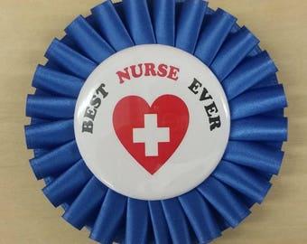 Best Nurse Ever Pin Back Badge, Nurse Pin, Funny Pin Back Button, Nurse Button, Pin Back Badge