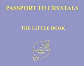 Passport to Crystals by Melody