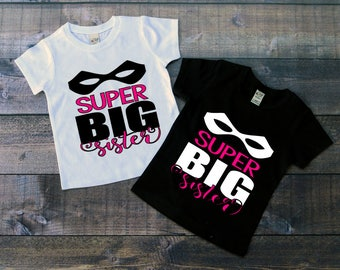 Children's Tee Shirt, Super Big Sister, Super Hero T-Shirt, Fairytale T-Shirt, Black or White Tee, Infants, Toddler, Youth, Sibling Shirt