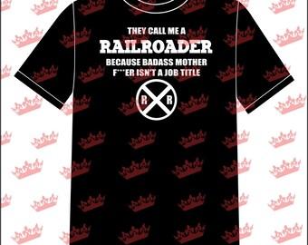 Job Title - Railroader Tshirt
