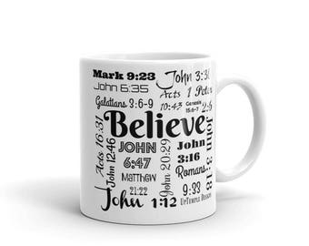 Believe Mug with Scriptures relating to Believing