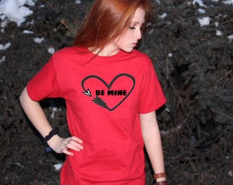 Be Mine, Be Mine Shirt, Be Mine Valentine, Valentines Day Shirt, V-Day Shirt, Be Mine Tee, Heart and Arrow Shirt, Valentines Shirt, Vday Tee
