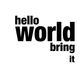 Hello World _ Print A3 Poster
