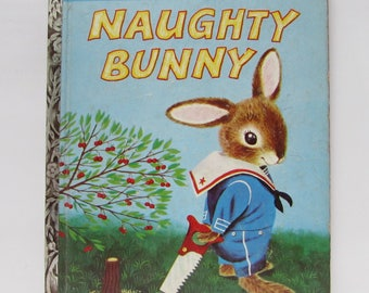 Naughty Bunny Original 1959 1st edition Little Golden Book #377 authored and illustrated by Richard Scarry