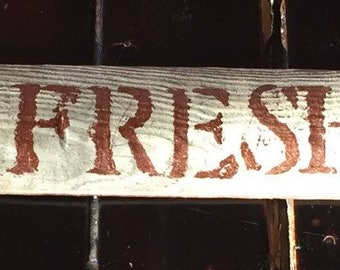 """21"""" FARM FRESH Eggs Authentic old fence piece sign - Free Continental US Shipping!!"""