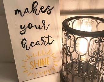 Do what makes your heart shine