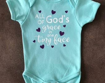 All of God's Grace in One Tiny Face Onsie