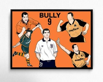 Steve Bull Bully Wolves Poster Wolverhampton Wanderers WWFC COYW