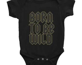 Born to be wild infant bodysuit
