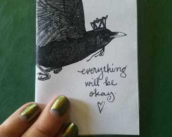 Everything Will Be Okay a pocket zine featuring animals in crowns