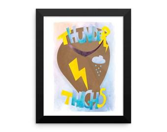 Thunder Thighs Framed Body Positive Art Poster