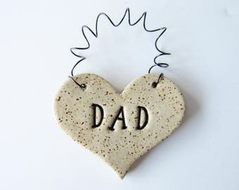 Dad Ornament - ceramic clay - heart shaped - personalized, handmade, ready to mail, glazed in oatmeal