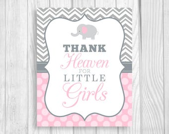 Printable Thank Heaven for Little Girls 8x10 Elephant Gray Chevron and Light Pink Polka Dots Baby Shower Sign - Instant Download