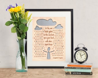Let the Rain Kiss You - Wood Art