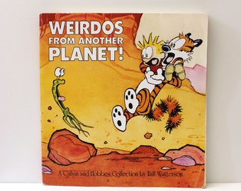 Calvin and Hobbes Weirdos from Another Planet. Vintage 1990 Bill Watterson cartoon book.