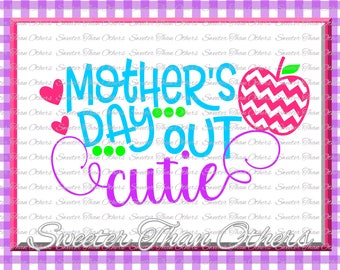 Mothers Day Out Cutie SVG Mothers Day Out cut file School SVG and DXF Files Silhouette Studios, Cameo, Cricut, Instant Download Scal
