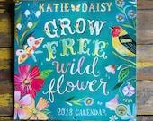 2018 Wall Calendar | Grow Free, Wildflower | Katie Daisy Calendar