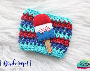 7 Dollar Super Sale Patriotic Crochet Cup Cozy { Bomb Pop } red white blue 4th of July Summer, popsicles Coffee sleeve, reuseable cup
