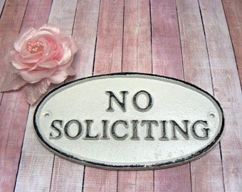 No Soliciting Small Cast Iron Sign Classic White Color Wall Door Decor Sign Shabby Elegance Distressed Porch Garden Deck Plaque